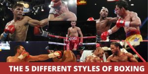 The 5 Different Styles Of Boxing & Who Did It Best